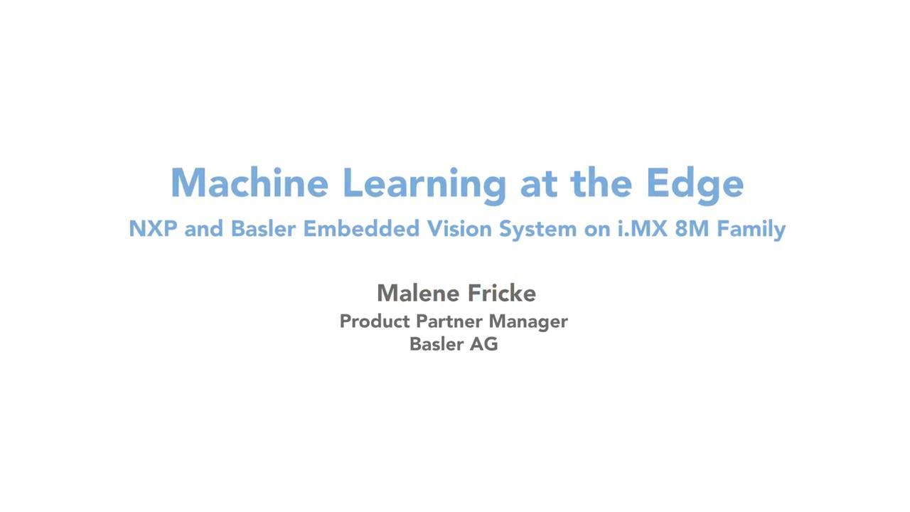 Machine Learning at the Edge - Basler Vision Demo on i.MX 8M Quad thumbnail