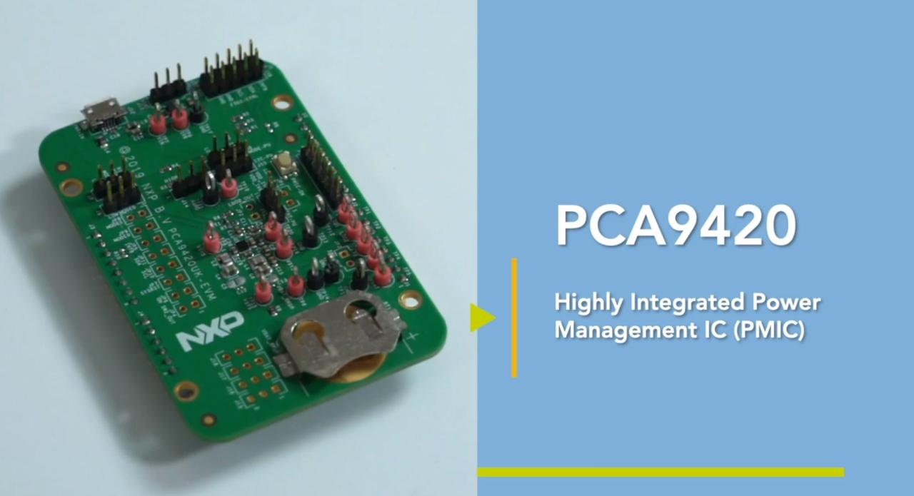 PCA9420: Full Power Solution for Low Power Applications thumbnail