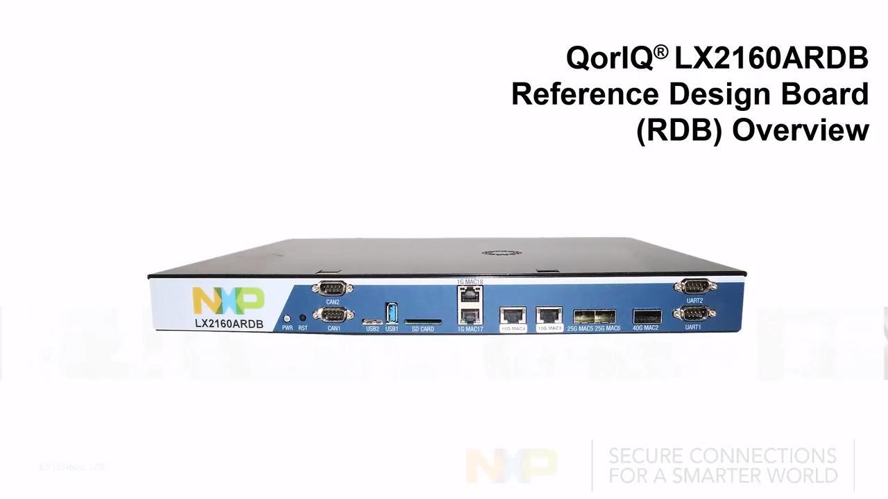 QorIQ LX2160A Reference Design Board Overview thumbnail